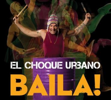 El Choque Urbano - Baila!